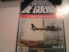 *** Avions de guerre n°38 Confrontation en Asie du Sud-Est / Gazelle AH Mk 1