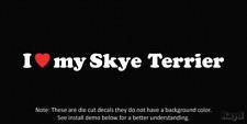 (2x) I love my Skye Terrier  Die Cut Decal Sticker <3 dog canine