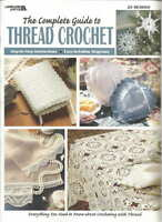 The Complete Guide to Thread Crochet Pattern Book HOW TO Leisure Arts 3225