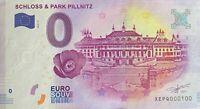 BILLET 0  EURO  SCHLOSS & PARK PILLNITZ  ALLEMAGNE  2017  NUMERO 100