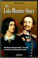 Die Lola-Montez-Story von Heinz Gebhardt (2017, Gebundene Ausgabe)