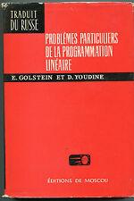 GOLSTEIN YOUDINE PROBLEMES PARTICULIERS DE LA PROGRAMMATION LINEAIRE  MIR 1973