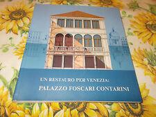 Un restauro per Venezia Palazzo Foscari Contarini Architettura Venezia