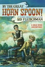 By the Great Horn Spoon! paperback book by Sid Fleischman FREE SHIPPING whiping
