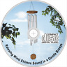 SOOTHING WIND CHIMES CD NATURAL SOUNDS RELAXATION MEDITATION STRESS SLEEP SPA
