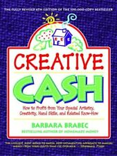 Creative Cash : How to Profit From Your Special Ar