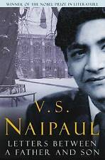 LETTERS BETWEEN A FATHER AND SON V. S. Naipaul NEW Paperback Book in Aust 18