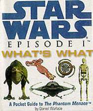 Star Wars Episode One : What's What - A Pocket Guide to the Characters of  The P