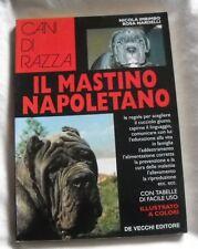 IL MASTINO NAPOLETANO di NICOLA IMBIMBO - ROSA NARDELLI