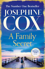 Family Secret, A: No. 1 Bestseller of Family Drama | Josephine Cox