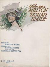 You've Got A Million Dollar Smile, Billy Baskette, 1917, vintage sheet music