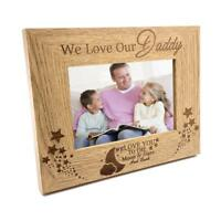We Love Our Daddy Wooden Photo Frame Gift FW189