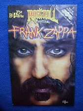 ~~ FRANK ZAPPA~ VIVA LA BIZARRE! ~ ROCK AND ROLL COMICS #1 ~ 1994 ~ LAST ONE! ~