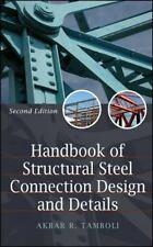 Handbook of Steel Connection Design and Details by Akbar R. Tamboli and Akbar...