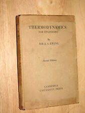 Thermodynamics for Engineers Sir J A Ewing