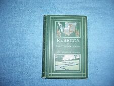 REBECCA of SUNNYBROOK FARM by Kate Douglas Wiggin/1st Ed/HC/Childrens/Literature