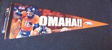 Denver Broncos Peyton Manning OMAHA!! orange player premium pennant NFL