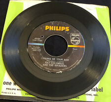 RAY COLUMBUS w/INVADERS: I Wanna Be Your Man PHILIPS Surf Garage BeatRock 45 VG+