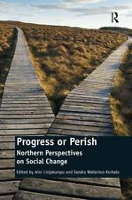 NEW - Progress or Perish: Northern Perspectives on Social Change