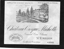 SAINT EMILION GCC VIEILLE ETIQUETTE CHATEAU CROQUE MICHOTTE 1955  §15/06/18§