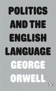 Politics and the English Language by George Orwell (Paperback, 2013) Cheap Book