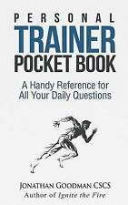 Personal Trainer Pocketbook: A Handy Reference for All Your Daily Questions Good
