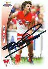 ✺Signed✺ 2006 SYDNEY SWANS AFL Card BRETT KIRK