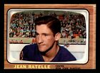JEAN RATELLE 66-67 TOPPS 1966-67 NO 29 EXMINT+ 12721