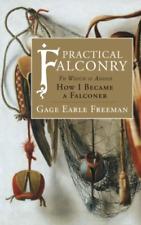 Freeman Gage Earle-Prac Falconry BOOK NEUF