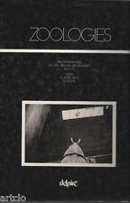 ZOOLOGIES  -  Michel Vanden Eeckhoudt -