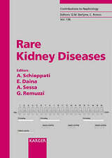 NEW Rare Kidney Diseases (Contributions to Nephrology, Vol. 136)