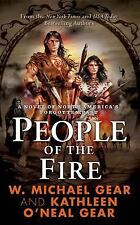 People Of The Fire by W. M. & K. Gear PB new