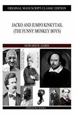 Jacko and Jumpo Kinkytail by Howard Garis (2013, Paperback)