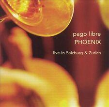 Pago Libre Phoenix Live in Salzburg & Zurich Leo Records Arkady Shilkloper