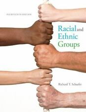 Racial and Ethnic Groups by Richard T. Schaefer (2014, Hardcover)