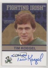 2003-07 TK Legacy Notre Dame Signature Edition Tim Koegel #FI67 Auto