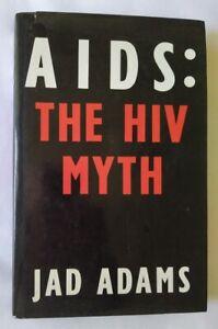 AIDS: The HIV Myth by Jad Adams - HC DJ First edition, first print