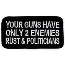 Guns Have 2 Enemies - Rust & Politicians  - NEW Biker Vest Patch