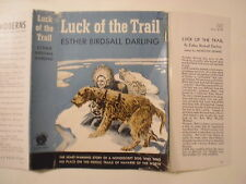 Luck of the Trail, Esther Birdsall Darling, Dust Jacket Only