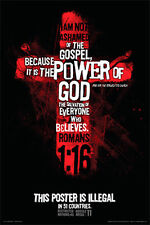Romans 1:16 (This poster is ILLEGAL in 51 Countries) Christian Faith POSTER