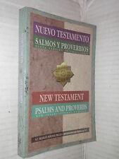NUEVO TESTAMENTO SALMOS Y PROVERBIOS NEW TESTAMENT PSALMS AND PROVERBS 1995