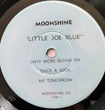 "CHICAGO BLUES LITTLE JOE BLUE - DIRTY WORK GOING ON 7"" EP 6 SONGS MOONSHINE 002"