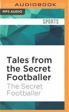 Tales from the Secret Footballer by The Secret Footballer (2016, MP3 CD,...