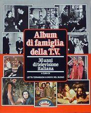 ALBUM DI FAMIGLIA DELLA T.V. 30 ANNI DI TELEVISIONE ITALIANA