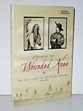 Trail to Wounded Knee: The Last Stand of the Plains Indians 1960 - 1890