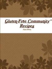 Gluten-Free Community Recipes by Royce Bradbury (2015, Paperback)
