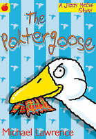 The Poltergoose by Michael Lawrence, Very Good Used Book (Paperback) FREE & FAST