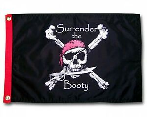 """SURRENDER THE BOOTY BLACK BOAT FLAG 12X18"""" PIRATE NEW"""