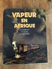 African Train book: VAPEUR EN AFRIQUE LA VIE DU RAIL DURRANT - LEWIS 1981 French