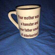 Funny MONTY PYTHON Only a flesh Wound, Your Mother was a Hampster Ceramic Mug